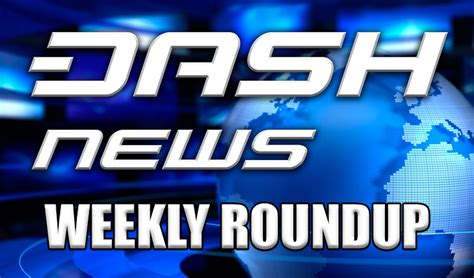 dramacools io recently added dash news weekly roundup february 17 2018 dash force news