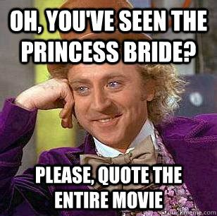 Inconceivable Meme - the princess bride the list of shame