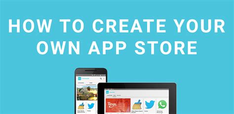 how to create your own app store
