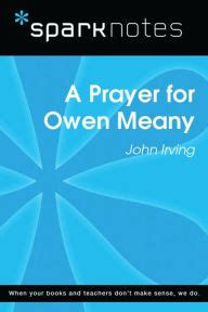 A Prayer For Owen Meany Essay by A Prayer For Owen Meany Sparknotes Literature Guide By Sparknotes Irving Nook Book