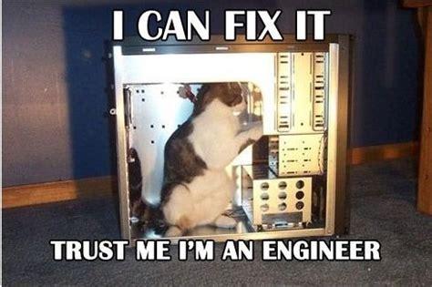 Fix It Meme - trust me i m an engineer