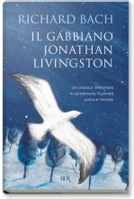 il gabbiano jonathan livingston richard bach bur