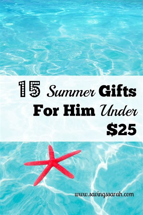 Gifts For Him 25 - 15 summer gifts for him 25 earning and saving
