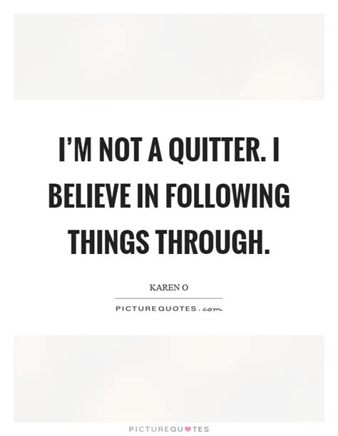 Not A Quitter Quotes quitter quotes quitter sayings quitter picture quotes