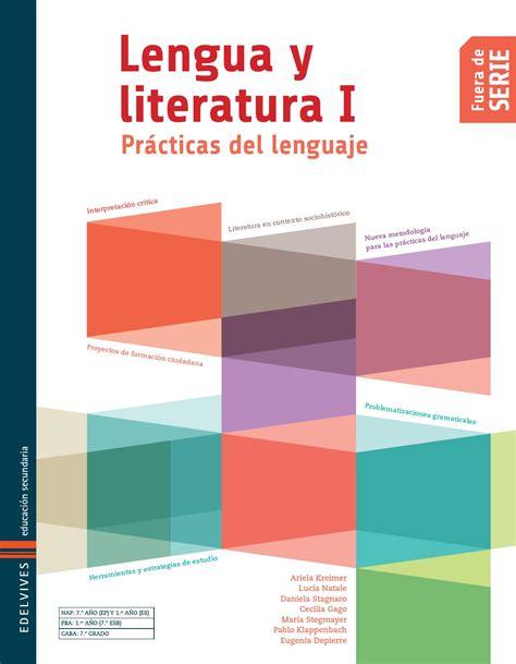 libro lengua y literatura serie fuera de serie lengua y literatura i pr 225 cticas del lenguaje libro del alumno by edelvives