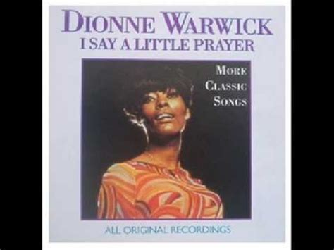 """I Say a Little Prayer"" ..Dionne Warwick.   Songs Remember"