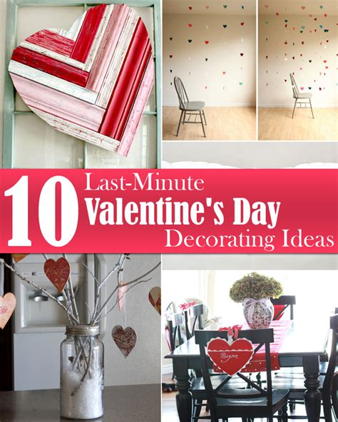 Valentines Day Diy Decorations by 10 Last Minute S Day Decorating Ideas