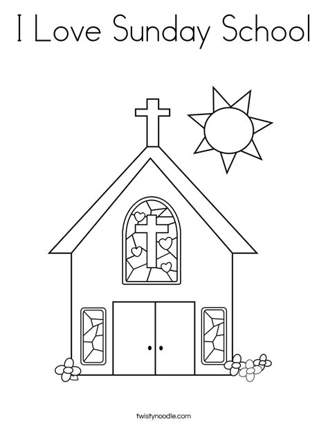 Love Coloring Pages For Sunday School | i love sunday school coloring page twisty noodle