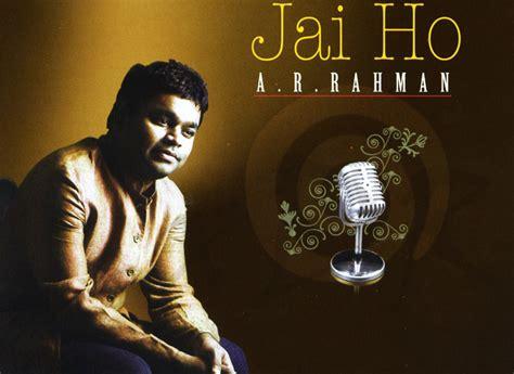 download mp3 song jai ho ar rahman hindi song lyrics a r rahman jai ho hindi song lyrics
