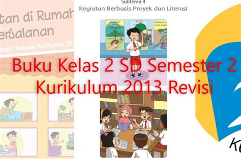 Buku Sd Tematik Kelas 2 Tema 3 Diknas Revisi 2017 buku kelas 2 sd kurikulum 2013 revisi semester 2 data sekolah