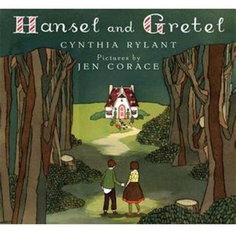 hansel y gretel hansel and 1404816321 hansel and gretel by cynthia rylant reviews discussion bookclubs lists