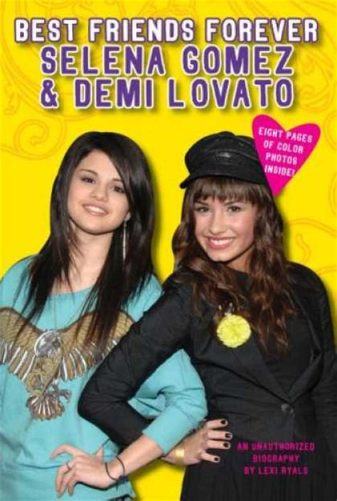 selena gomez and demi lovato best friends forever books about friendship covers 150 199