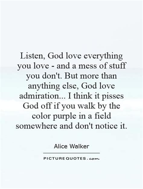 color purple quotes on god listen god everything you and a mess of stuff