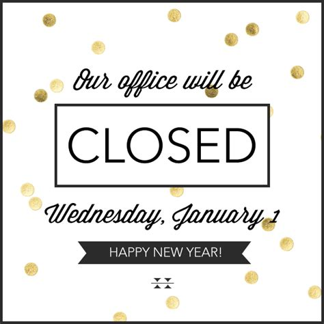 office closed sign template office closed january 1 holbrook travel