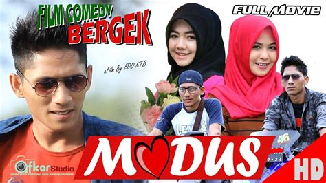 film comedy full hd film comedy bergek cinta modus full movie hd quality