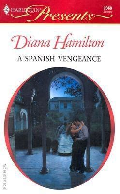 a to secure his vengeance harlequin presents books a vengeance by diana hamilton fictiondb