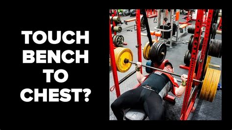 bench press touch chest touching chest bench press 28 images touching chest on