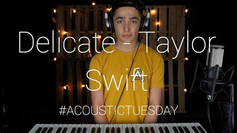 taylor swift delicate acoustic youtube delicate taylor swift cover by ian grey youtube