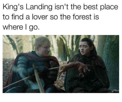 Best Place To Find Memes - king s landing isn t the best place to find a lover so the