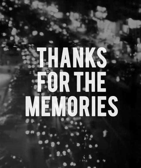 thanks for the memories thanks for the memories pictures photos and images for facebook and twitter