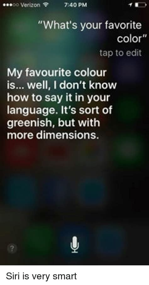 siri what is your favorite color verizon 740 pm what s your favorite color tap to edit my