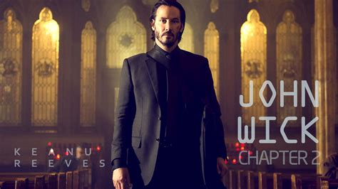 new movies 2017 john wick chapter 2 2017 john wick chapter two movie wallpaper hd film 2017 poster image free hd wallpapers images
