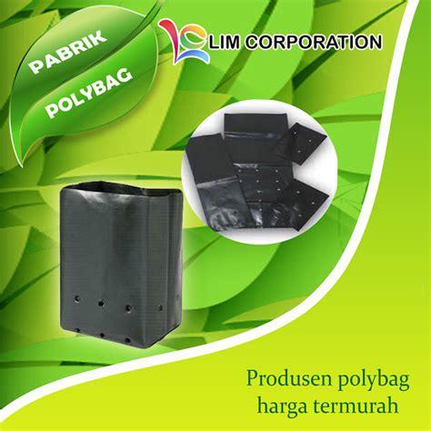 Jual Polybag pengertian dan fungsi polybag jual polybag murah