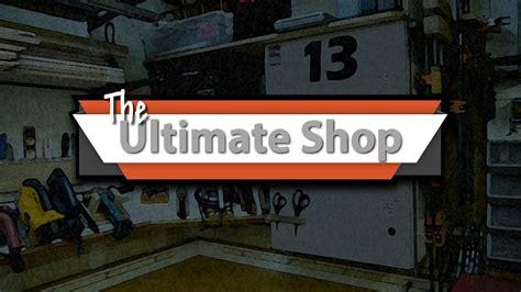 ultimate shop wood shop   kim