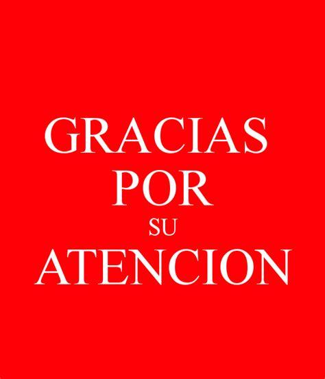 imagenes gracias por su atencion gracias por su atencion tarjetas gracias por su atencion