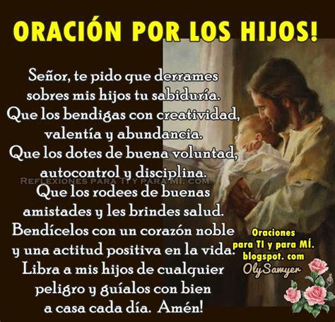 imagenes de hijos espirituales oraci 211 n por los hijos oraciones pinterest oracion