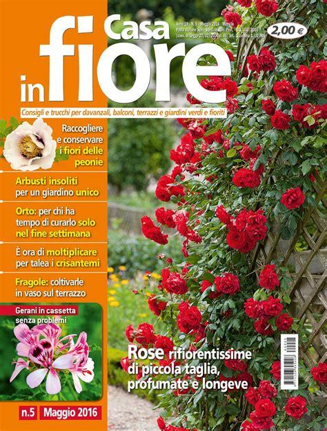 fior di maggio in edicola dal 23 aprile casa in fiore di maggio cose di