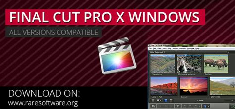 Final Cut Pro Versions Compatibility | new final cut pro x for windows tips and tricks and pc
