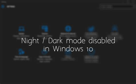 night themes for windows 10 how to disable windows 10 dark theme night mode gui