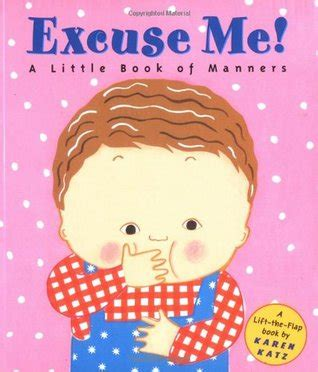 excuse me a little book of manners by karen katz
