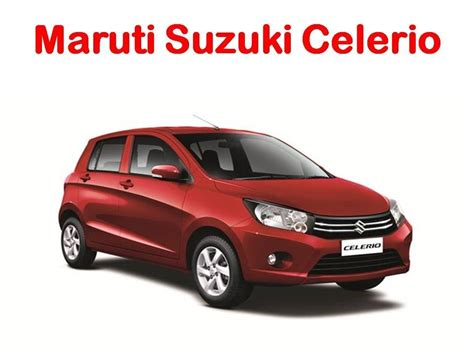 Maruthi Suzuki Celerio Specifications Maruti Suzuki Celerio Features Review