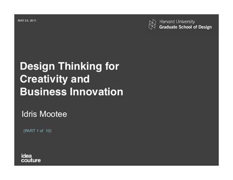 design thinking idris mootee harvard gsd design thinking seminar idris mootee part 1of10