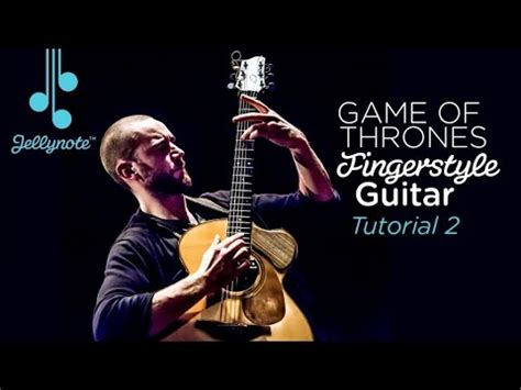 guitar tutorial video games how to play game of thrones theme in fingerstyle guitar