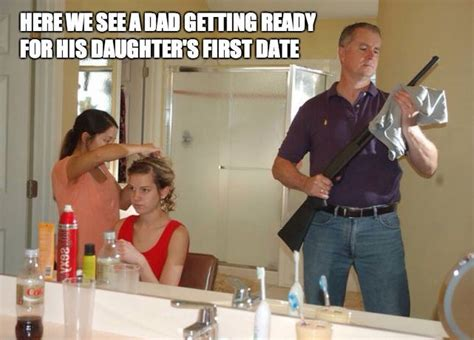 funny 2014 dad getting ready for his daughters first date