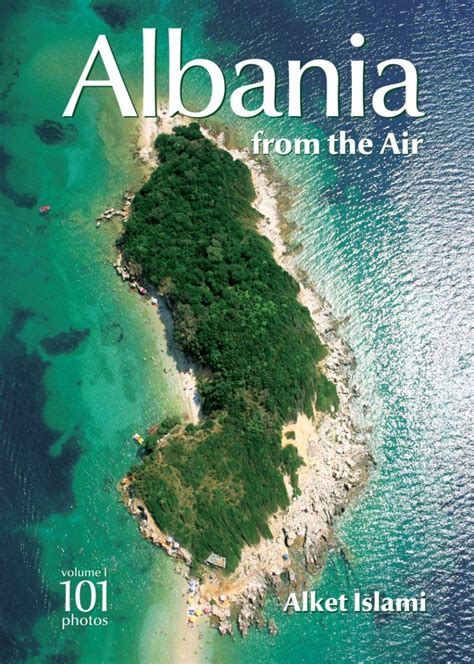 the s power s vacation volume 3 books albania from the air volume 1 alket islami