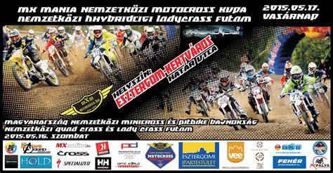 motocross races this weekend esztergomi motocross race weekend amdala hu