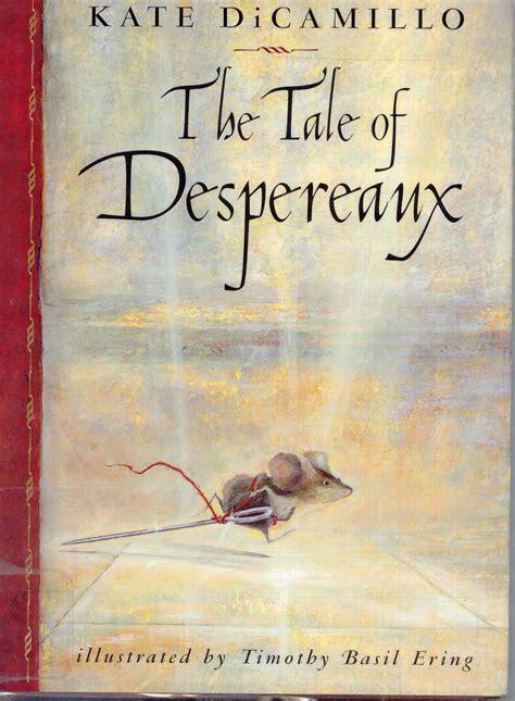 tale of despereaux being the tale of despereaux