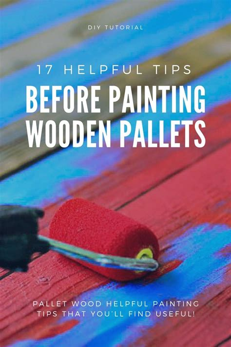 17 Helpful Tips Before Painting Wooden Pallets Pallet Ideas 1001 Pallets Need To And Pallets | 25 b 228 sta moder natur id 233 erna p 229 pinterest extremv 228 der