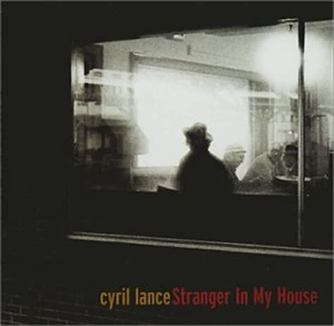stranger in my house lyrics stranger in my house cd covers