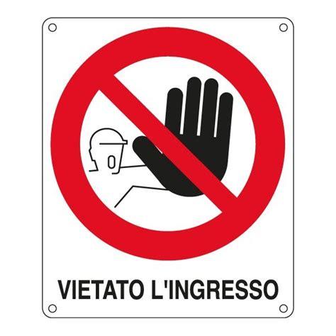 divieto di ingresso cartelli segnaletici divieto antincendio cartelli