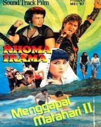 film rhoma irama sajadah ka bah galeri film rhoma irama bag 4 lingkar imajinasi