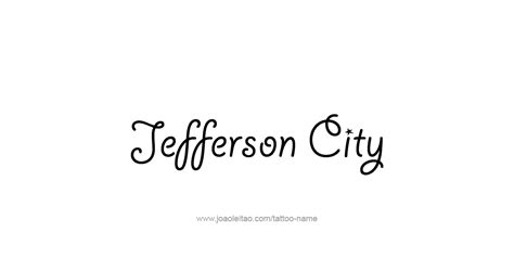 capital city tattoo jefferson city usa capital city name designs page
