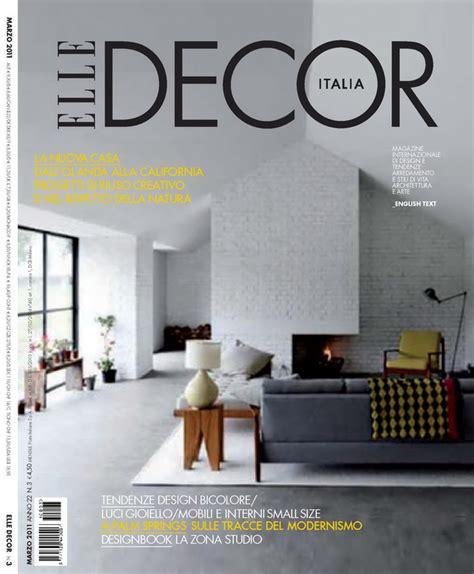 decoration elle decor magazine elle decor italia magazine n 3 quot