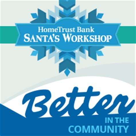 home trust bank santa s workshop dates locations hometrust