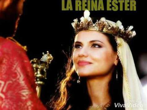 la reina ester el mejor de la reina ester historia