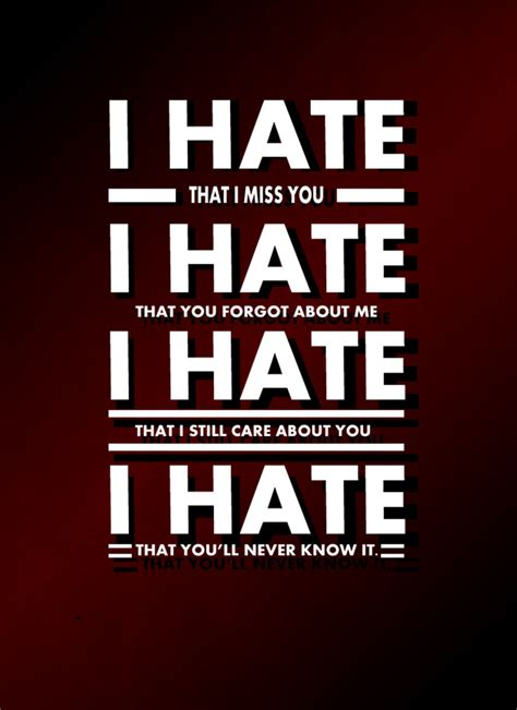 i could never hate you quotes i hate that bitch quotes quote addicts